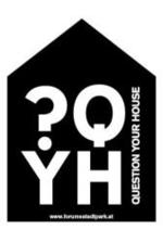 Call for Ideas – QUESTION YOUR HOUSE