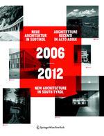 2006–2012 Neue Architektur in Südtirol    Architetture recenti in Alto Adige