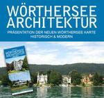 """Wörthersee Architektur """"historisch und modern"""""""